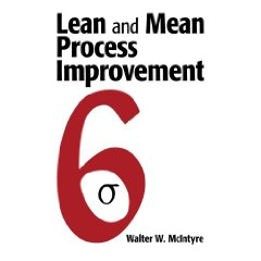 Lean and Mean Process Improvement